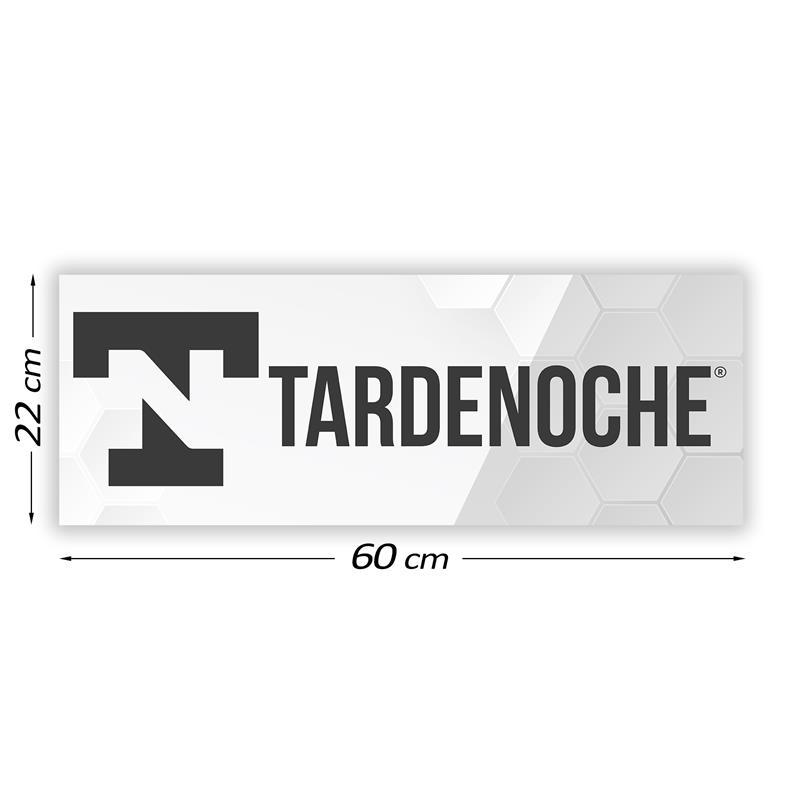 Promotional Sign Tardenoche 60 cm x 22 cm